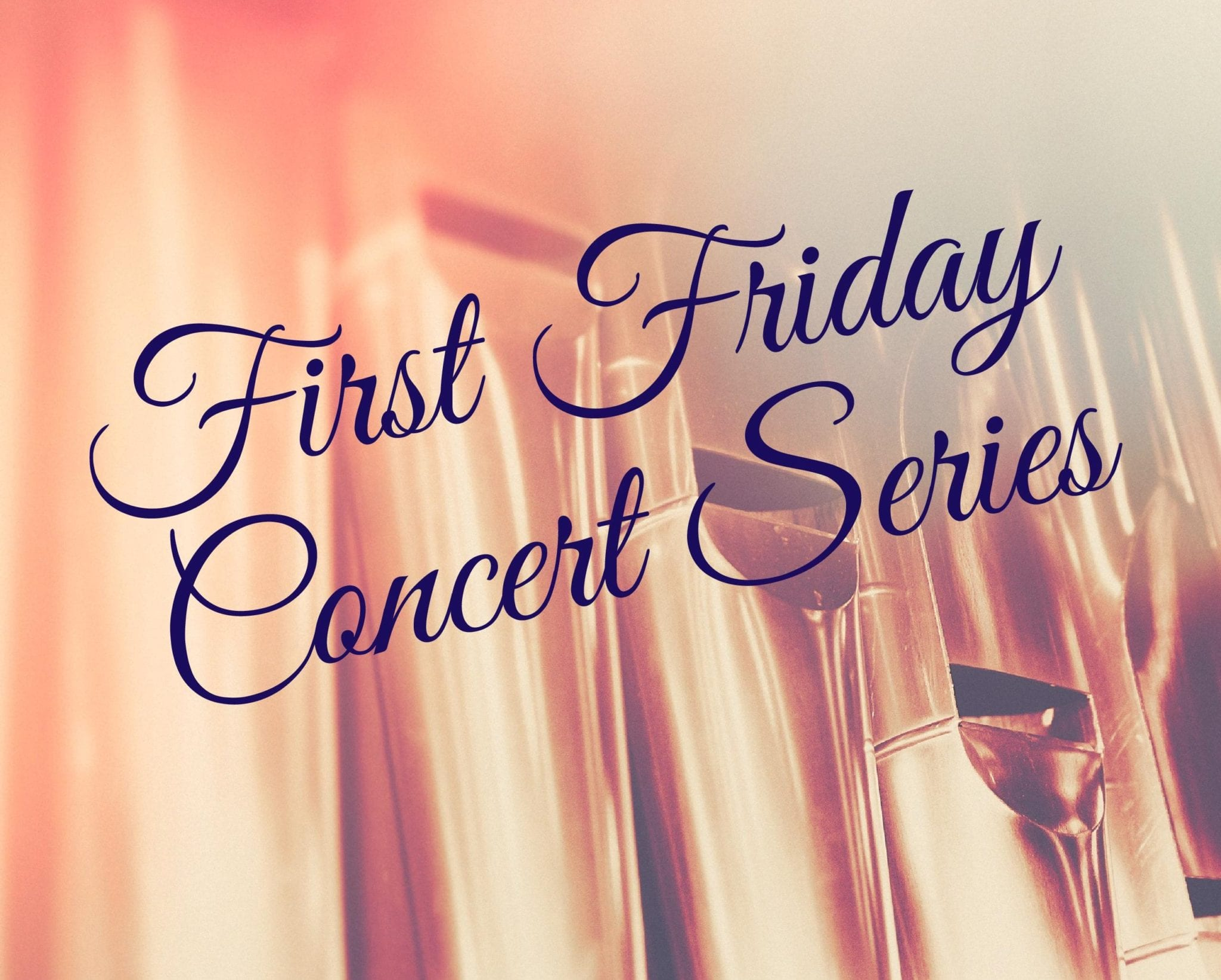 First Friday Concert Series – Young Performers